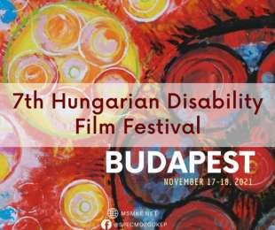 Deadline of the applications: 20th September 2021 7th Hungarian Disability Film Festival Budapest