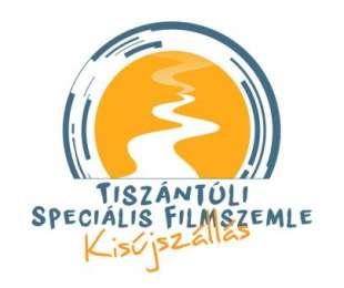 Felhívás! 3. Tiszántúli Speciális Filmszemle Kisújszállás